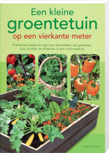 een kleine groentetuin op een vierkante meter, boek kopen bij moestuinland
